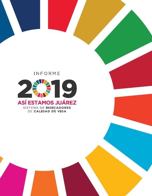 Informe Así Estamos Juárez 2019