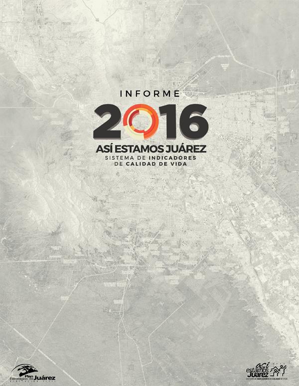 Informe Así estamos Juárez 2016