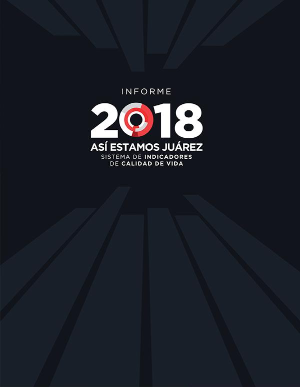 Informe Así Estamos Juárez 2018