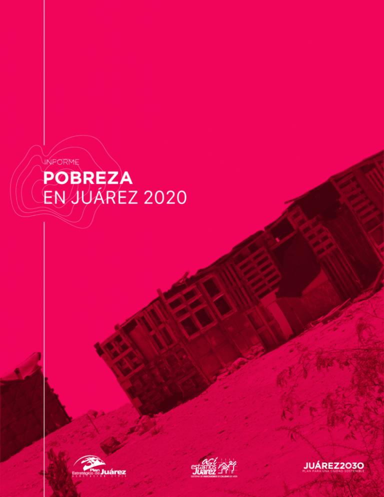 Informe Pobreza en Juárez 2020