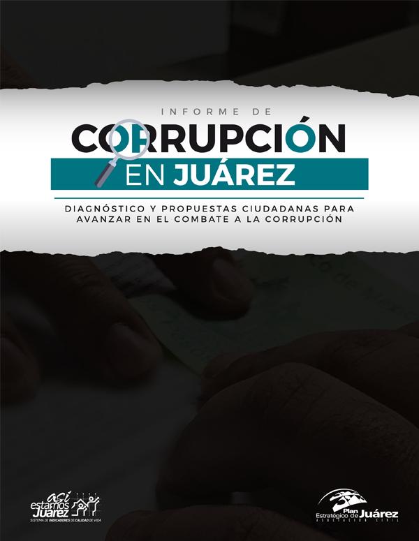 Informe de Corrupción en Juárez 2017