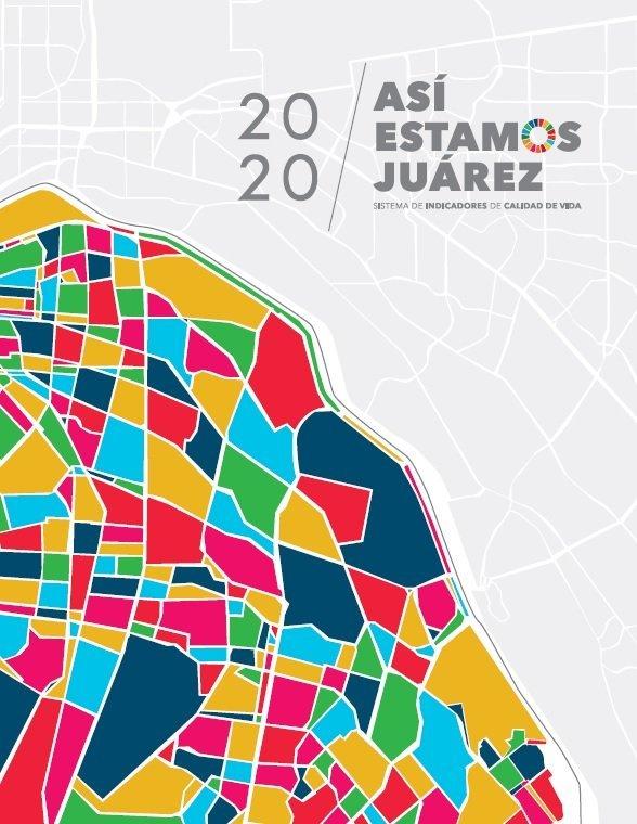 Informe Así Estamos Juárez 2020