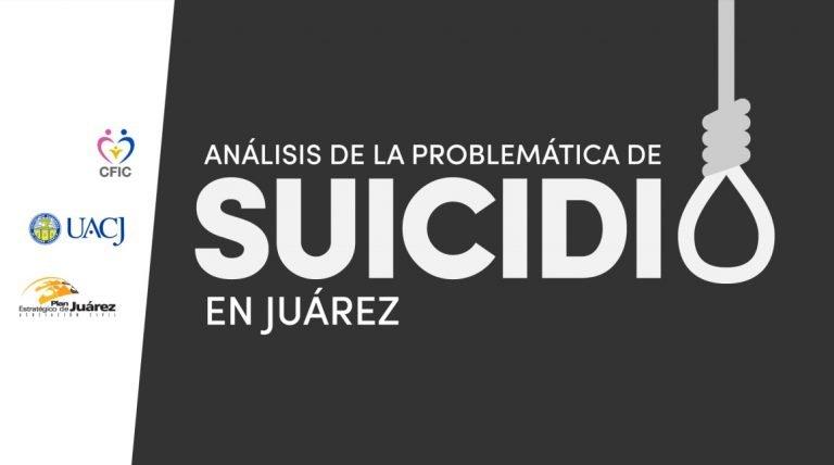 Análisis de la Problemática de Suicidio en Juárez 2017